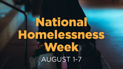 Homelessness Week 1st-7th August 2021